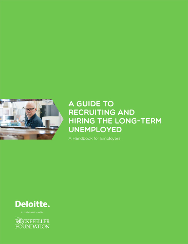 A Guide to Recruiting and Hiring the Long-Term Unemployed