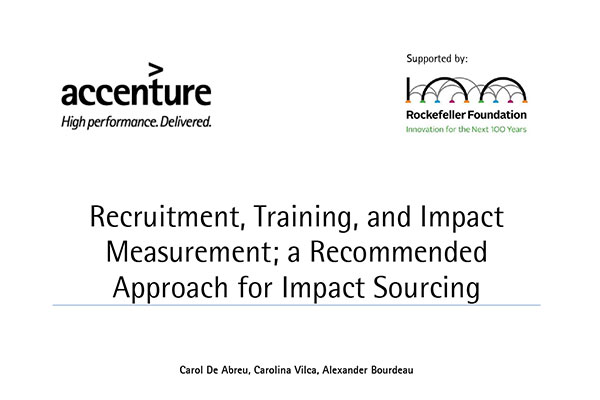 Recruitment, Training, and Impact Measurement; A Recommended Approach for Impact Sourcing
